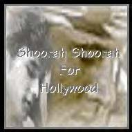 Shoorah Shoorah For Hollywood
